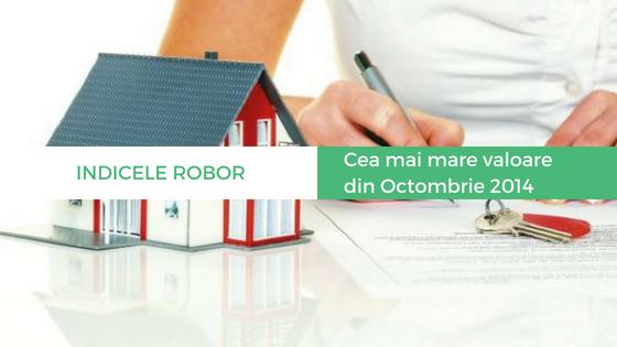 Credite Imobiliare: ROBOR a atins astazi cea mai mare valoare din Octombrie 2014