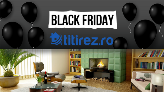 MEGAGHIDUL Black Friday by TItirez.ro: toate campaniile de Black Friday cu produse pentru casa!