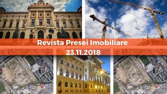 Revista Presei imobiliare: cele mai importante stiri imobiliare din 23 noiembrie