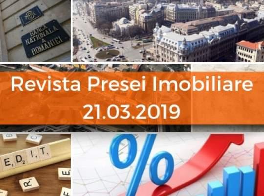 Revista Presei imobiliare: cele mai importante stiri imobiliare din 21.03.2019