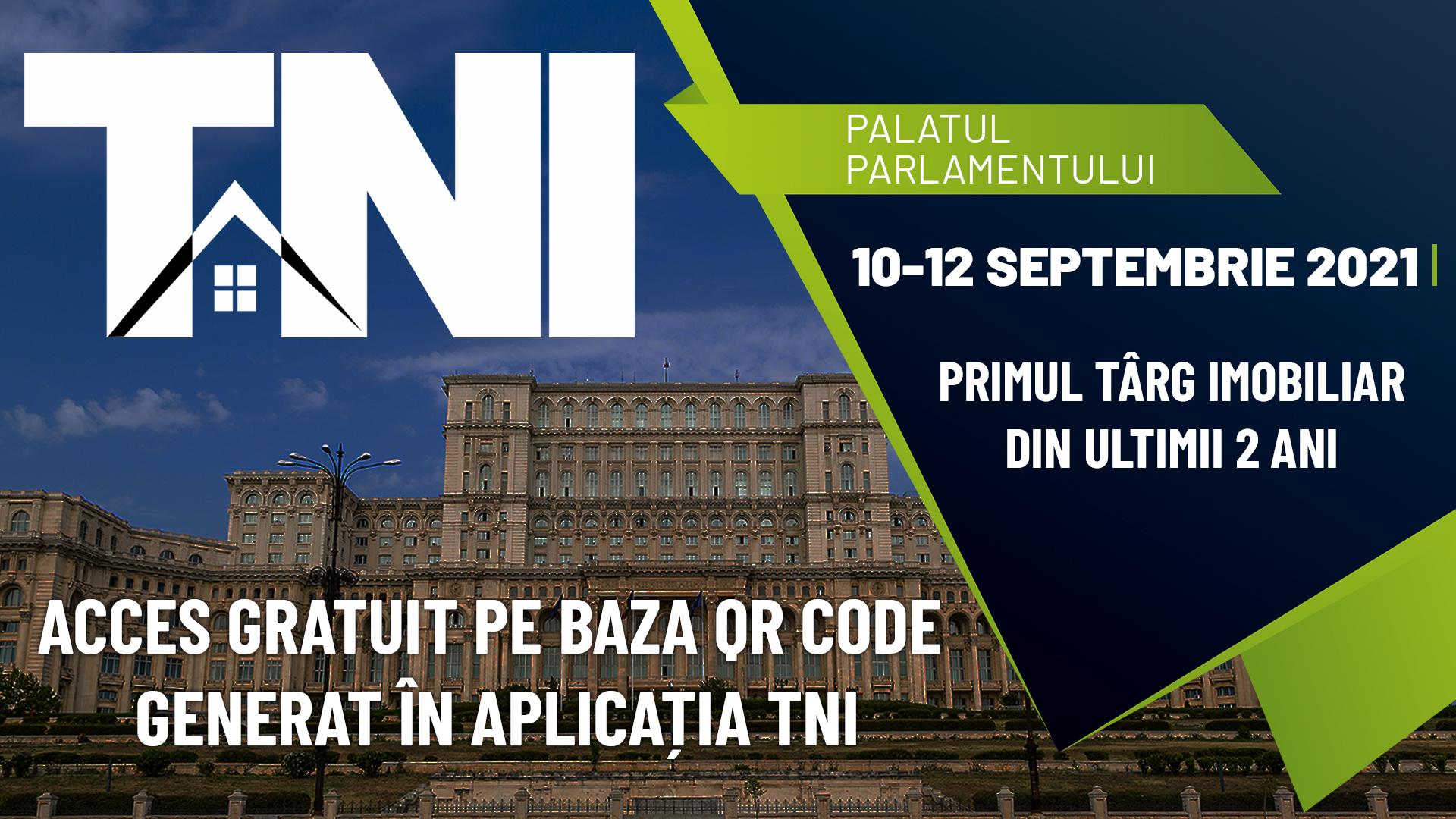 Începe primul târg imobiliar din ultimii 2 ani!  Târgul Național Imobiliar TNI  10-12 septembrie 2021  Palatul Parlamentului, Sala Unirii